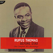 Before Stax - The Complete 50's Recordings by Rufus Thomas