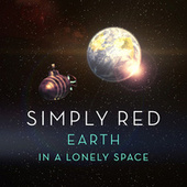 Earth In A Lonely Space by Simply Red