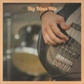 Big Blues Hits de Various Artists
