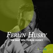 The Best Hits: Ferlin Husky di Ferlin Husky