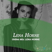 Oldies Mix: Lena Horne by Lena Horne