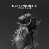 Sweet Water van Davina Michelle