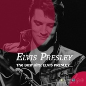 The Best Hits: Elvis Presley fra Elvis Presley