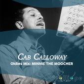 Oldies Mix: Minnie the Moocher von Cab Calloway