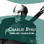 Oldies Mix: Charlie Byrd von Charlie Byrd
