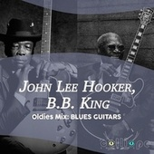 Oldies Mix: Blues Guitars de John Lee Hooker