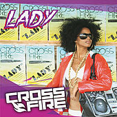 Lady by Crossfire