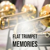 Flat Trumpet Memories de Various Artists