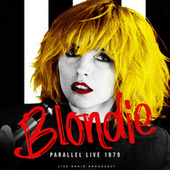 Parallel Live 1979 (live) fra Blondie