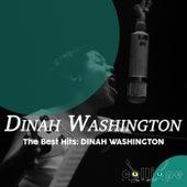 The Best Hits: Dinah Washington by Dinah Washington