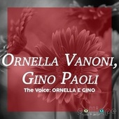 The Voice: Ornella E Gino by Ornella Vanoni