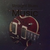 Straight Blues Music fra Various Artists