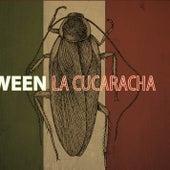 La Cucaracha by Ween