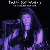 1 & 9 Acoustic 1996 (Live) by Patti Rothberg