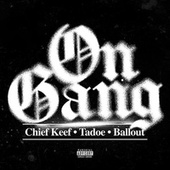 On Gang by Chief Keef