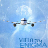 Vuelo 704 by Enigma