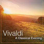 Vivaldi: A Classical Evening de Antonio Vivaldi