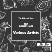 The Voice of Jazz: Top Artists Jazz by Various Artists