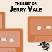 The Best Of: Jerry Vale by Jerry Vale