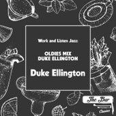 Work and Listen Jazz: Oldies Mix Duke Ellington fra Duke Ellington