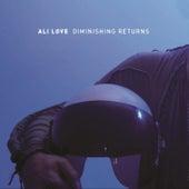 Diminishing Returns von Ali Love