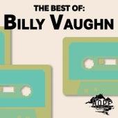 The Best Of: Billy Vaughn by Billy Vaughn