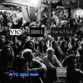 It'z Goin Down by V1c