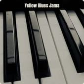 Yellow Blues Jams by Various Artists