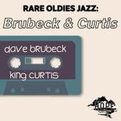 Rare Oldies Jazz: Brubeck & Curtis by Dave Brubeck