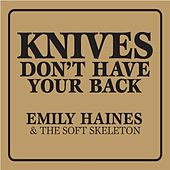Knives Dont Have Your Back de Emily Haines