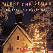Merry Christmas The Rocking X-Mas Edition de Various Artists