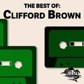 The Best Of: Clifford Brown fra Clifford Brown