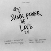 Shock Power of Love EP by Burial