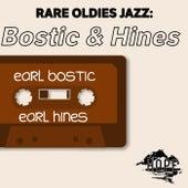 Rare Oldies Jazz: Bostic & Hines by Earl Bostic