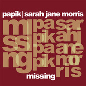 Missing by Papik