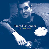 Theology (London Sessions + Dublin Sessions) de Sinead O'Connor
