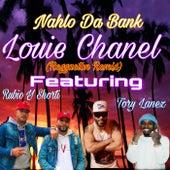 Louie Chanel (Reggaeton Remix) by Nahlo da Bank