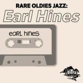 Rare Oldies Jazz: Earl Hines von Earl Hines