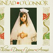 Throw Down Your Arms de Sinead O'Connor