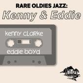 Rare Oldies Jazz: Kenny & Eddie von Kenny Clarke