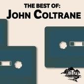 The Best Of: John Coltrane von John Coltrane