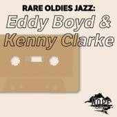 Rare Oldies Jazz: Eddy Boyd & Kenny Clarke by Eddie Boyd