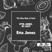 The Very Best of Soul: Etta James, at Last! de Etta James