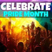 Celebrate Pride Month by Various Artists