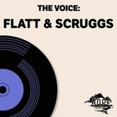 The Voice: Flatt & Scruggs de Flatt and Scruggs