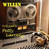 Willin de PettyLarceny