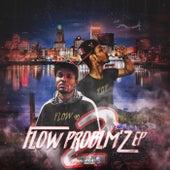 Flow Problm'z 2 de P.O.P (Period Of Party)