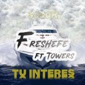 Tu Interes by Freshefe