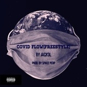 COVID FLOW (Freestyle) fra Jackol