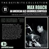 Max Roach; Jazz Drummer | Composer, Volume11 von Max Roach